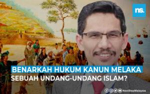 Benarkah Hukum Kanun Melaka sebuah undang-undang Islam?