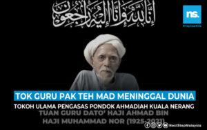 Ulama Kedah, Tok Guru Pak Teh Mad meninggal dunia