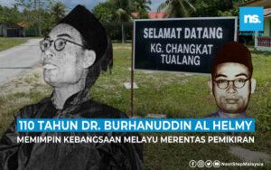 110 tahun Dr. Burhanuddin al-Helmy (Siri 1)